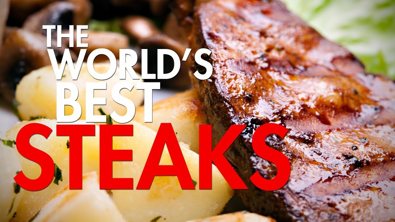 Greatest Steakhousesin the World